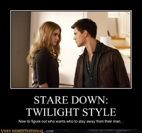 STARE DOWN: TWILIGHT STYLE