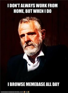 I Don't Always Work on Labor Day...