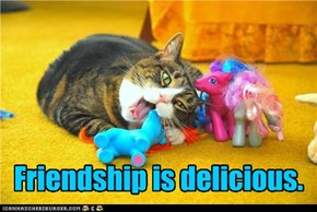 Friendship is delicious.