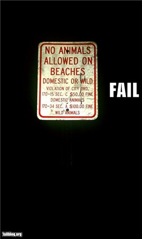 No Wild Animals at the beach fail