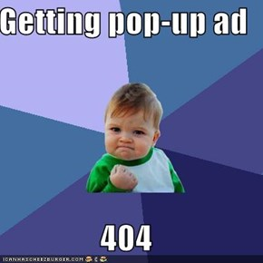 Getting pop-up ad  404