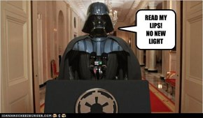 READ MY LIPS!NO NEW LIGHT SABERS!