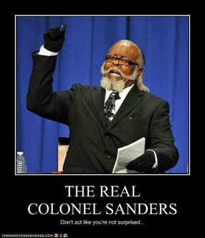 THE REAL COLONEL SANDERS