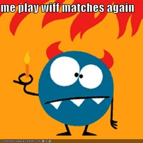 me play wiff matches again