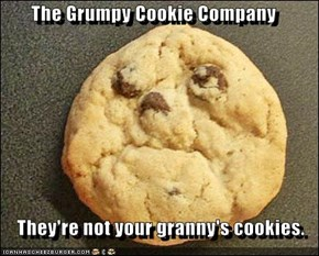 The Grumpy Cookie Company  They're not your granny's cookies.
