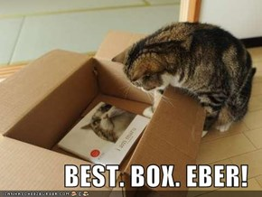 BEST. BOX. EBER!