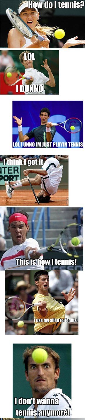 Tennis: How Does It Work?
