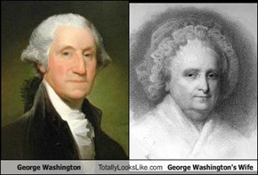 George Washington Totally Looks Like Martha Washington