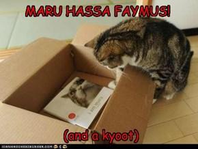 MARU HASSA FAYMUS!