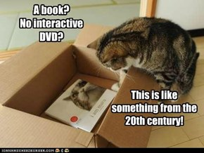 A book?               No interactive DVD?