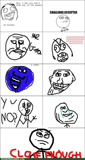 Y U NO Draw Better?