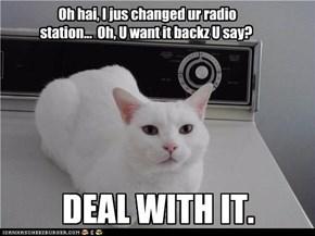 Im Ur DJ Changin Ur Stationz...