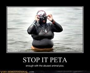 STOP IT PETA