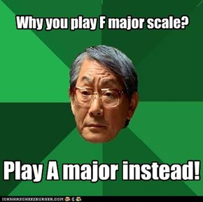 Why you play F major scale?