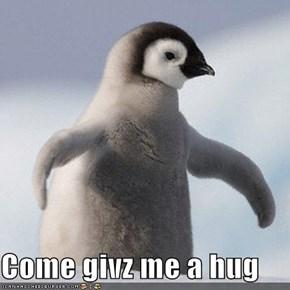 Come givz me a hug