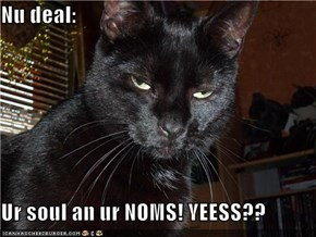 Nu deal:  Ur soul an ur NOMS! YEESS??