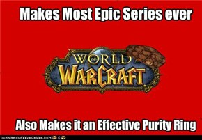 Scumbag WarCraft Still Believes in cooties