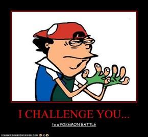 I CHALLENGE YOU...