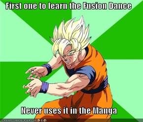 First one to learn the Fusion Dance  Never uses it in the Manga