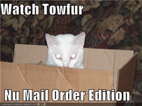 Watch Towfur  Nu Mail Order Edition