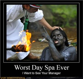 WORST SPA DAY EVER
