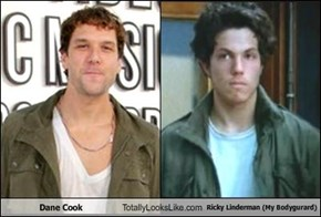 Dane Cook Totally Looks Like Ricky Linderman (My Bodygurard)