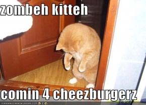 zombeh kitteh   comin 4 cheezburgerz