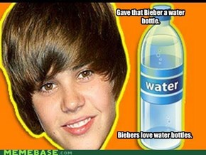 Gave that Bieber a water bottle
