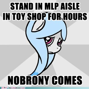 Lonely Brony: Desperate