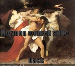 Mormon women stike  back