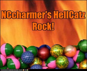 NCcharmer's HellCatz Rock!