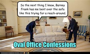 Oval Office Confessions