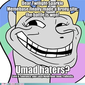 Dear Twilight, Battle is won, Umad haters?