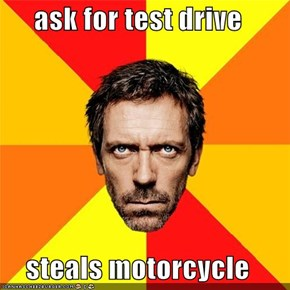 ask for test drive   steals motorcycle