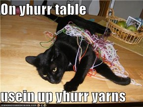 On yhurr table  usein up yhurr yarns