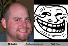 My Brother Totally Looks Like Troll Face