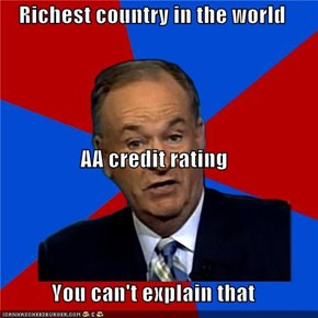 Richest country in the world  AA credit rating You can't explain that
