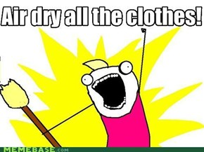 Whenever i help my fiance do the laundry