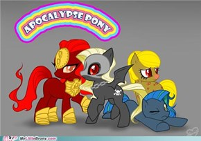 I love you Apocalypse Ponies