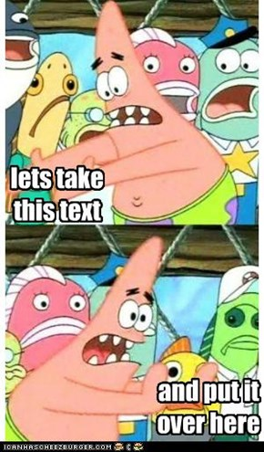 Pushing Patrick: Does This Break the 4th Wall?