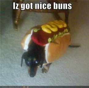 Iz got nice buns