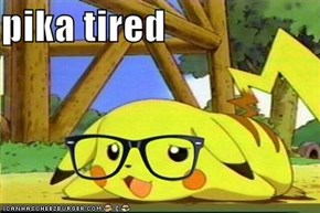 pika tired