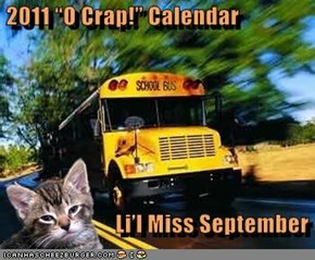 "2011 ""O Crap!"" Calendar                             Li'l Miss September"