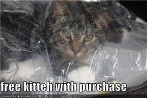 free kitteh with purchase