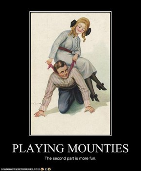 PLAYING MOUNTIES