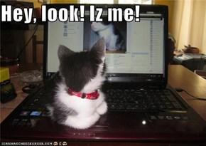 Hey, look! Iz me!