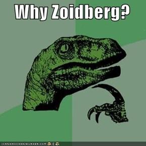 Why Zoidberg?