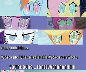 Welcome to our new Pony Overlords