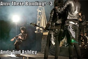 Aww There Bonding! <3  Andy And Ashley