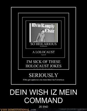 DEIN WISH IZ MEIN COMMAND